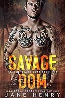 Savage Dom (Savage Island #1)