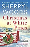 Christmas at White Pines: A Christmas Blessing / Natural Born Daddy (Under a Texas Sky)