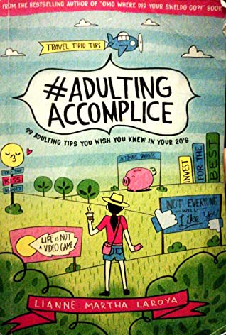 #AdultingAccomplice - 99 Life changing adulting tips you wish you knew in your 20s