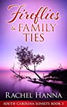 Fireflies & Family Ties (South Carolina Sunsets #3)
