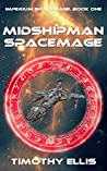 Midshipman Spacemage (Imperium Spacemage #1)