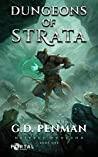 Dungeons of Strata (Deepest Dungeon, #1)