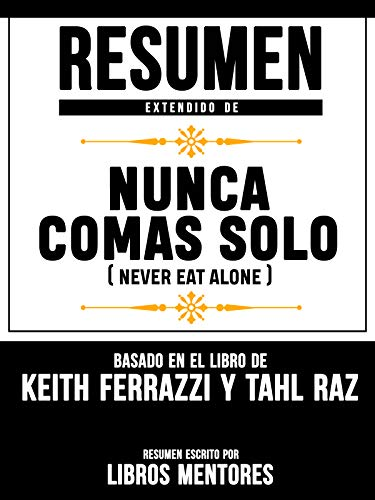 Keith Ferrazzi Tahl Raz-Never Eat Alone-EN