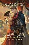 Springhatch (Bridge of Legends #5)