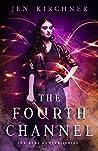 The Fourth Channel (Kari Hunter, #1)