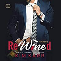 ReWined: Volume 2 (Party Ever After, #2)