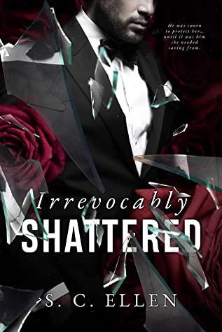 Irrevocably Shattered