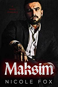 Maksim (Heirs to the Bratva Empire, #2)