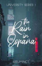 The Rain in España (University Series #1)