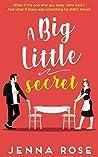 A Big Little Secret
