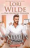 The Stand-in Groom (Wrong Way Weddings #3)