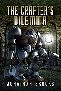 The Crafter's Dilemma (Dungeon Crafting #3)