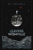 Leaving Wishville