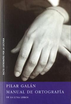 Manual de ortografía by Pilar Galán