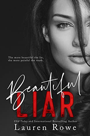 Beautiful Liar (The Reed Rivers Trilogy #2)