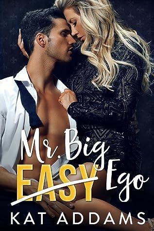 Mr. Big Ego (Dirty South, #3)