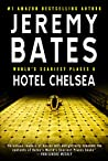 Hotel Chelsea (World's Scariest Places #6)