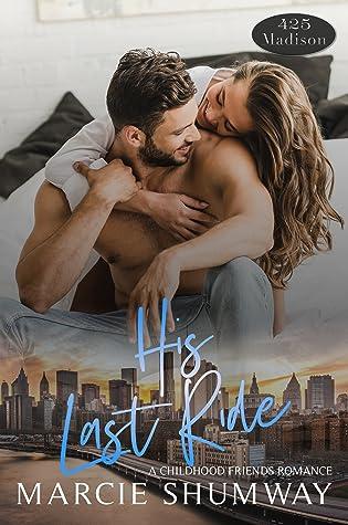 His Last Ride (A 425 Madison Novel, #12)