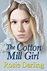 The Cotton Mill Girl