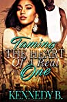 Taming the Heart of A Real One