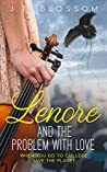 Lenore and the Problem With Love: When You Go To College Save The World