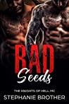 Bad Seeds: A Bully College MC Romance (Devils & Angels Book 2)