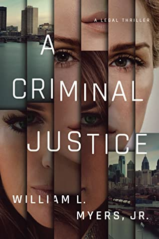 A Criminal Justice (Philadelphia Legal #4)