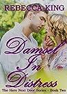 Damsel In Distress: Star Elite - Leicestershire (The Hero Next Door Series Book 2)