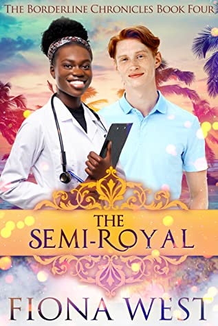 The Semi-Royal (The Borderline Chronicles, #4)