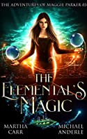 The Elemental's Magic (The Adventures of Maggie Parker #3)