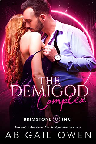 The Demigod Complex (Brimstone Inc., #1)