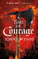 A Time of Courage (Of Blood and Bone, #3)