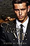Tease Me: A Dark Billionaire Mafia Romance (Dark Odyssey Book 1)