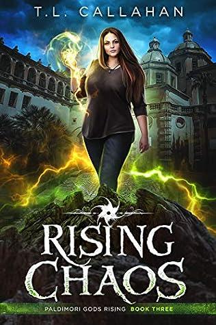 Rising Chaos: A Fantasy Romance Adventure (Paldimori Gods Rising Book 3)