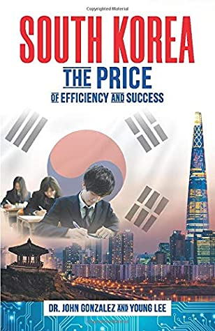SOUTH KOREA: The Price of Efficiency and Success