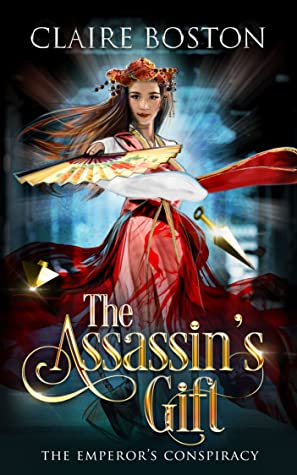 The Assassin's Gift (The Emperor's Conspiracy, #1)