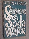 Sermons and soda water