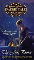 The Frog Prince (Jenni James Faerie Tale Collection)