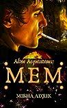 Mem (Alien Acquisitions #1)