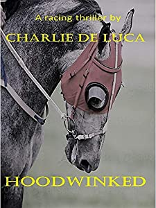 Hoodwinked: A great racing thriller.