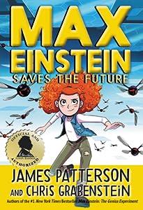 Max Einstein: Saves the Future (Max Einstein, #3)