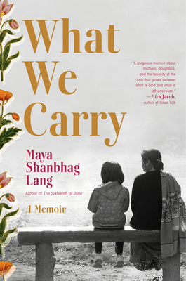 What We Carry: A Memoir