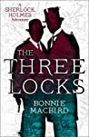 The Three Locks (Sherlock Holmes Adventure #4)