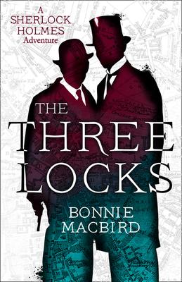 The Three Locks (Sherlock Holmes Adventure #4)