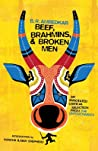 Beef, Brahmins, and Broken Men: An Annotated Critical Selection from the Untouchables