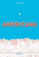 Americana (And the art of getting over it.)
