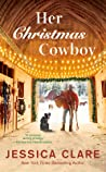 Her Christmas Cowboy (The Wyoming Cowboy #5)