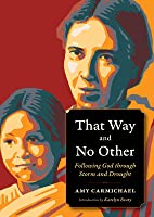 That Way and No Other: Following God Through Storm and Drought