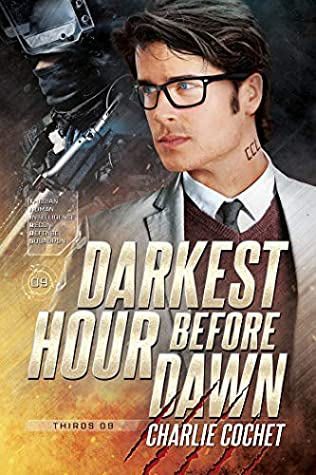 THIRDS - Tome 9 : Darkest hour before dawn de Charlie Cochet 50615793._SY475_