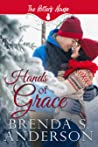 Hands of Grace  (Potter's House Books (Two) Book 4)